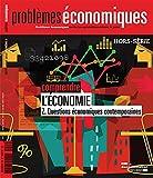 Comprendre l'économie - 2. Questions économiques contemporaines (Problèmes économiques HS n°8)
