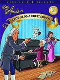 Little Amadeus Leopolds Arbeitsbuch Band 2: Lehrmaterial für Klavier