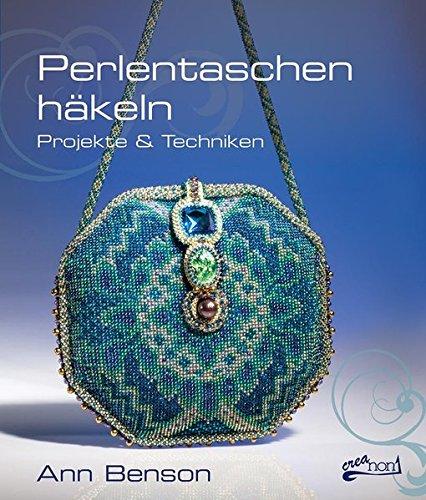 Perlentaschen häkeln: Projekte & Techniken -