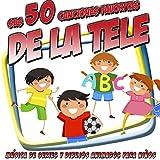 Sus 50 Canciones Favoritas de Televisión. Música de Series y Dibujos Animados de Siempre