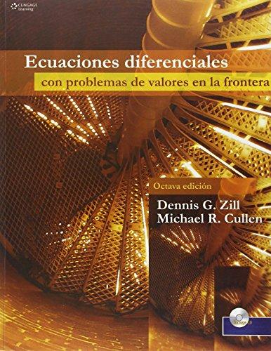 ECUACIONES DIFERENCIALES.- VALORES EN LA FRONTERA por Dennis G. Zill