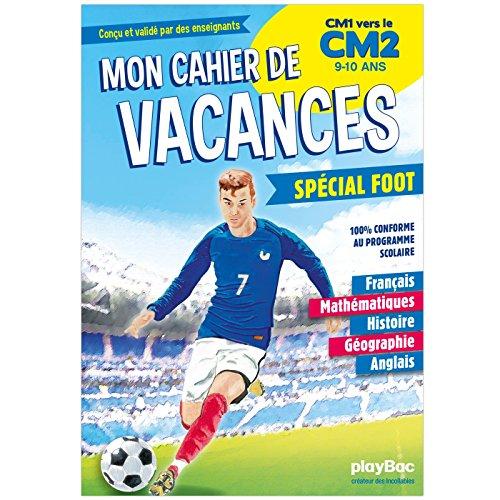Cahier de vacances 100% Foot - Du CM1 au CM2