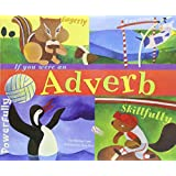 If You Were an Adverb (Word Fun (Paperback))