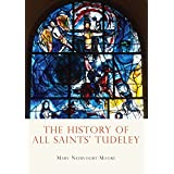 The History of All Saints? Tudeley