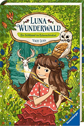 Luna Wunderwald, Band 1: Ein Schlüssel im Eulenschnabel (5. Klasse Querflöte)