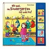 Hör mal, im Kindergarten ist was los! (Bücher für die Kleinsten)