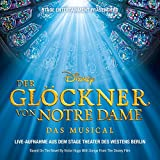 Songtexte von Ensemble Stage Theater des Westens - Der Glöckner Von Notre Dame - Das Musical