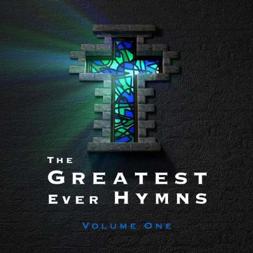 The Greatest Ever Hymns, Vol. 1