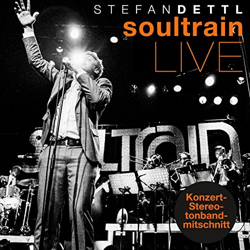 Soultrain (Live Konzert-Stereotonbandmitschnitt)