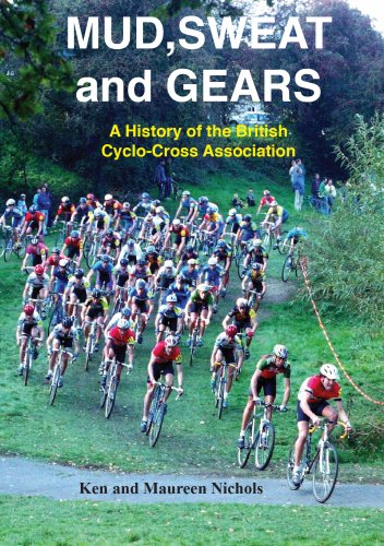 Mud, Sweat and Gears: A History of the British Cyclo-Cross Association