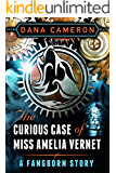 The Curious Case of Miss Amelia Vernet (A Fangborn Story)