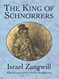 The King of Schnorrers (Jewish, Judaism)