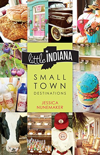 Little Indiana: Small Town Destinations (English Edition)