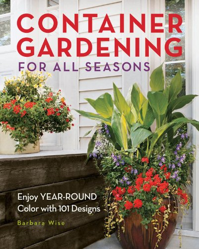 Container Gardening for All Seasons (English Edition)