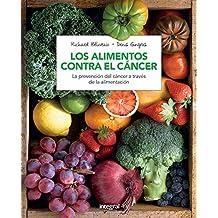 Los alimentos contra el cancer (n. Ed) (SALUD)
