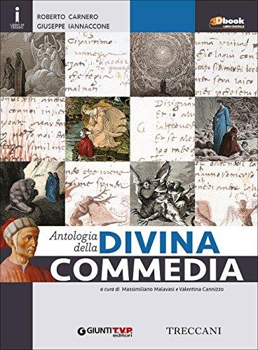 Antologia della Divina commedia. Con e-book. Con espansione online. Per le Scuole superiori