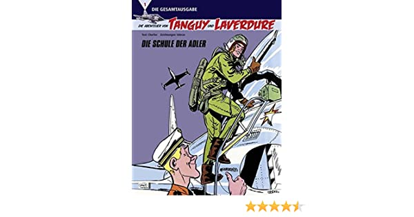 Sammeln & Seltenes Abenteuer Die Abenteuer von Tanguy und Laverdure 21 SC Flug 501 COMIC Fliegerstaffel NEU
