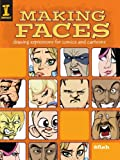 Image de Making Faces: Drawing Expressions For Comics And Cartoons