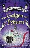 Der Galgen von Tyburn: Roman