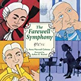 The Farewell Symphony by Anna Harwell Celenza (2000-07-01)