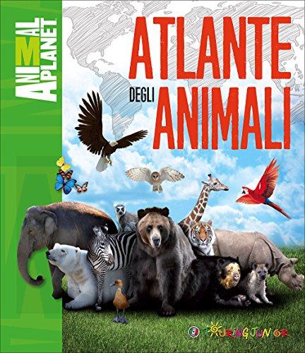 Atlante degli animali. Ediz. illustrata