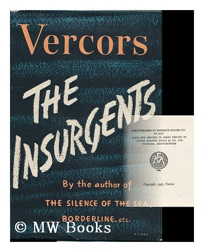 THE INSURGENTS.