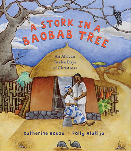 A stork in a baobab tree : an African 12 days of Christmas