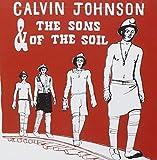 Songtexte von Calvin Johnson - Calvin Johnson & the Sons of the Soil
