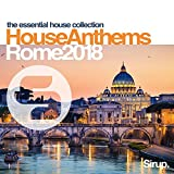 Sirup House Anthems Rome 2018