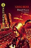 Blood Music (S.F. MASTERWORKS)