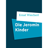 Die Jeromin Kinder: Band I & II (German Edition)