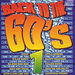 Back To The Sixties: VOLUME 1