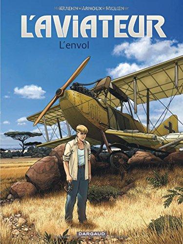 Aviateur (L') - tome 1 - Envol (L')