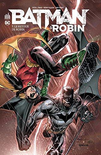 Batman & Robin T07/7 : Le retour de Robin