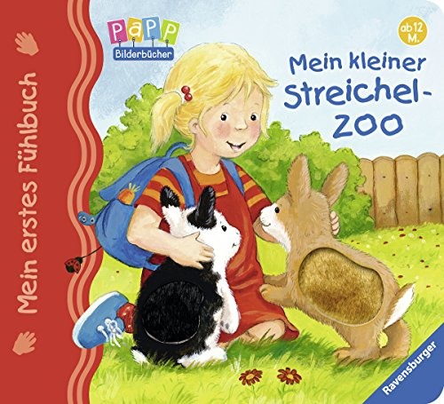 Preisvergleich Produktbild Mein erstes Fühlbuch: Mein kleiner Streichelzoo
