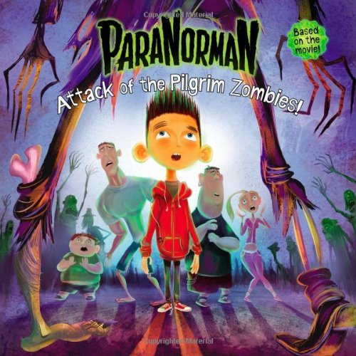 ParaNorman: Attack of the Pilgrim Zombies! by Annie Auerbach (2012-07-03)