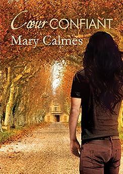 Cœur confiant (Le Clan des Panthères t. 2) par [Calmes, Mary]