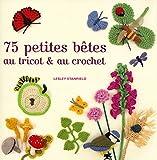 75 petites bêtes au tricot et au crochet