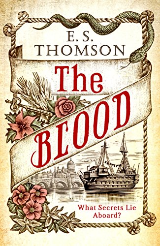 The Blood: What secrets lie aboard? (Jem Flockhart Book 3) by [Thomson, E. S.]