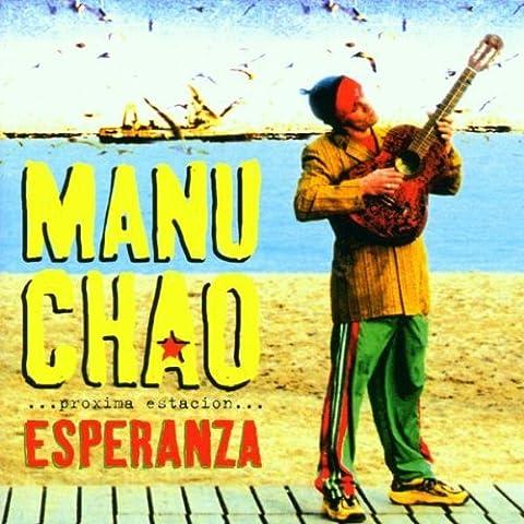 Proxima Estaci??n: Esperanza by Manu Chao (2013-01-01)