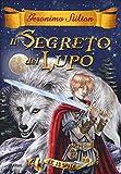 Scarica Libro Il segreto del lupo Le 13 spade 4 (PDF,EPUB,MOBI) Online Italiano Gratis