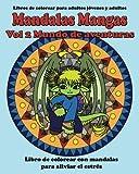 Libros Descargar en linea Mandalas Mangas Vol 2 Mundo de Aventuras Libros de colorear para adultos jovenes y adultos Volume 2 (PDF y EPUB) Espanol Gratis