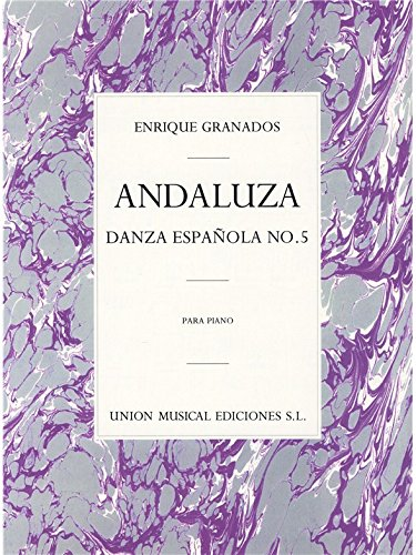 Granados: Danza Espanola No.5 Andaluza Piano Sheet Music