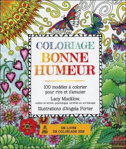 Coloriage bonne humeur : 100 modèles à colorier pour rire et s'amuser