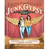 Junk Gypsy: Designing a Life at the Crossroads of Wonder & Wander (English Edition)