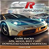 Csr Racing: Game Hacks, Apk, Mods, Best Cars, Download Guide Unofficial