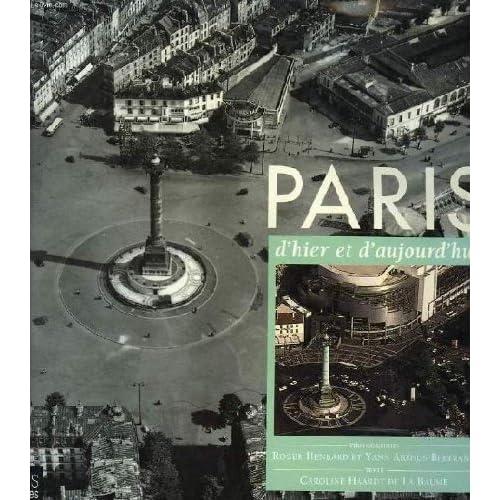 Paris, hier et aujourd'hui