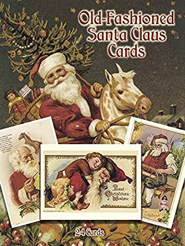 Old-Fashioned Santa Claus Cards: 24 Cards: 24 Ready-to-Mail Postcards (Dover Postcards)