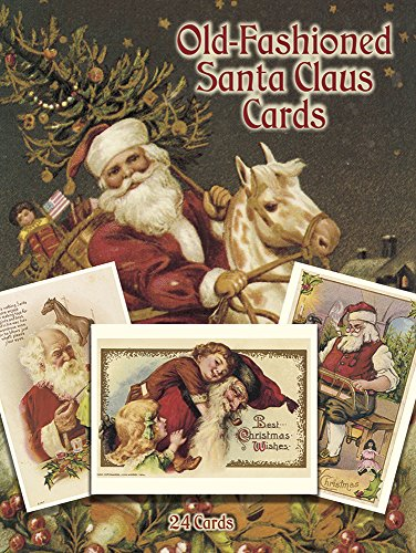 Old-Fashioned Santa Claus Postcards in Full Color: 24 Ready-To-Mail Cards: 24 Ready-to-Mail Postcards (Dover Postcards)