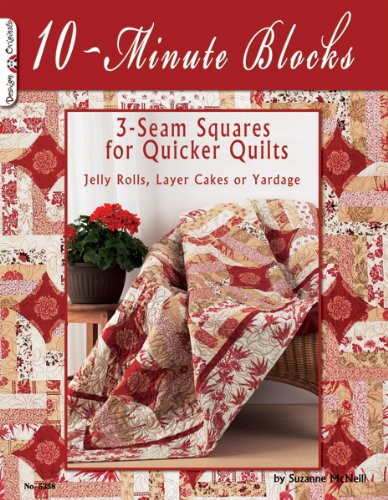 10-Minute Blocks: 3-seam Squares for Quicker Quilts